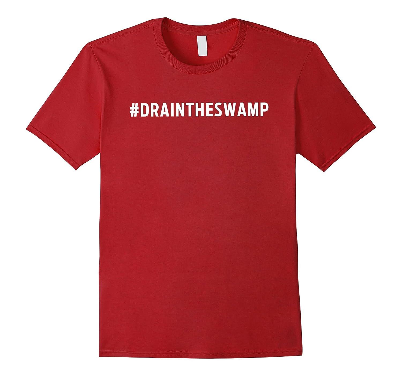 Trump Shirt Hashtag Drain The Swamp draintheswamp T-Shirt-CD