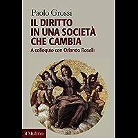 Il diritto in una società che cambia: A colloquio con Orlando Roselli (Forum) (Italian Edition) book cover