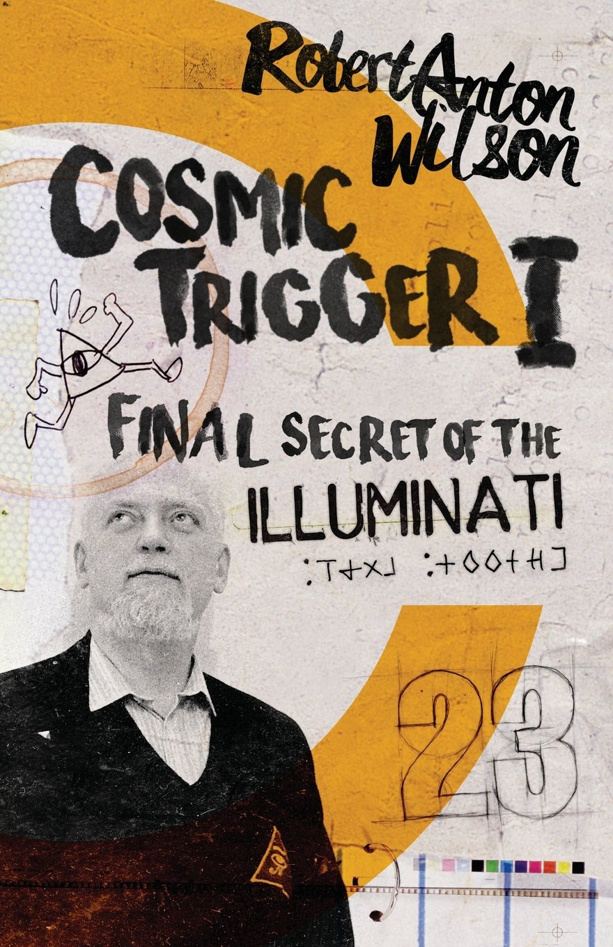 Cosmic Trigger I: Final Secret of the Illuminati (Volume 1) ebook