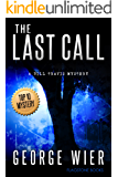 The Last Call (The Bill Travis Mysteries Book 1)