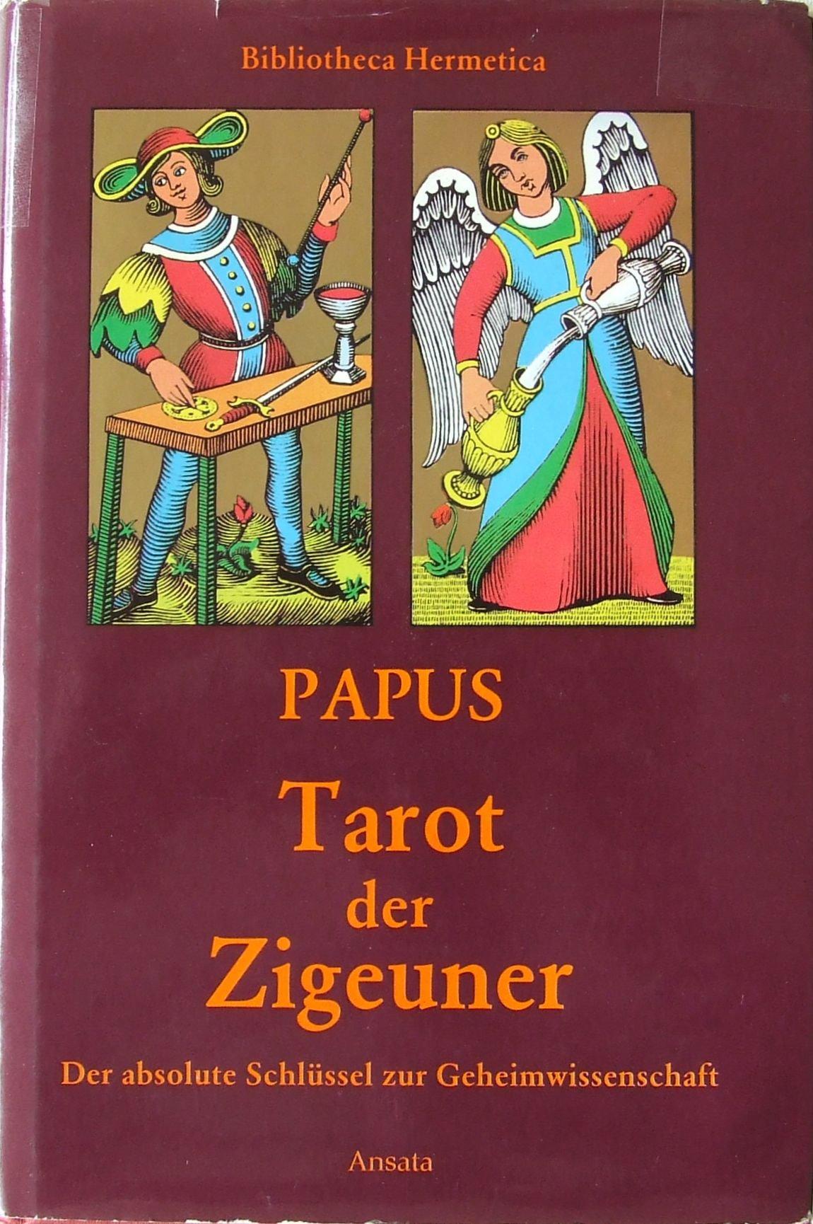 Tarot der Zigeuner Broschiert – September 1992 Papus (Gerard Encausse) Ansata Vlg. Interlaken 3715700181