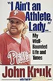 """I Ain't an Athlete, Lady..."""
