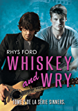 Whiskey and Wry (Français) (Sinners (Français) t. 2) (French Edition)