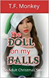 The Doll on my Balls: An Adult Christmas Story