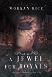 A Jewel for Royals  (A Throne for Sisters—Book Five)