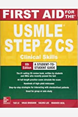 First Aid for the USMLE Step 2 CS, Sixth Edition Paperback