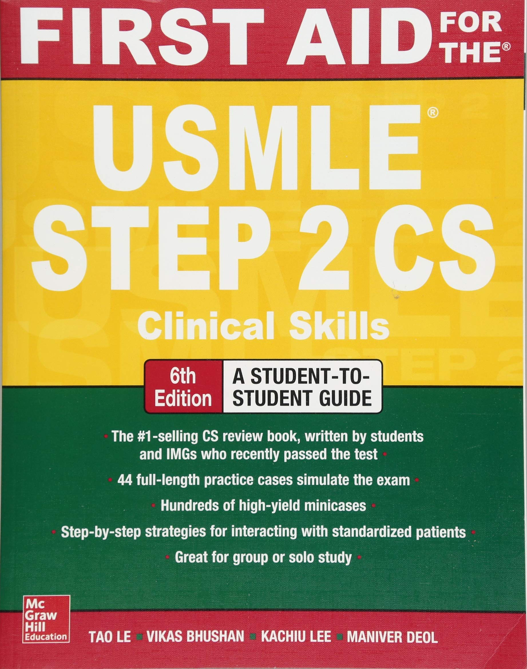 First Aid for the USMLE Step 2 CS, Sixth Edition by McGraw-Hill Education / Medical