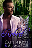 Robert (Watchers Book 5)