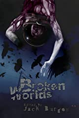 Broken Worlds Kindle Edition