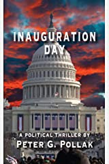 Inauguration Day Kindle Edition