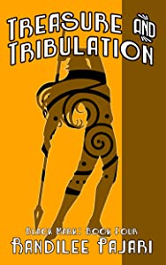 Treasure and Tribulation (Black Mark Book 4)