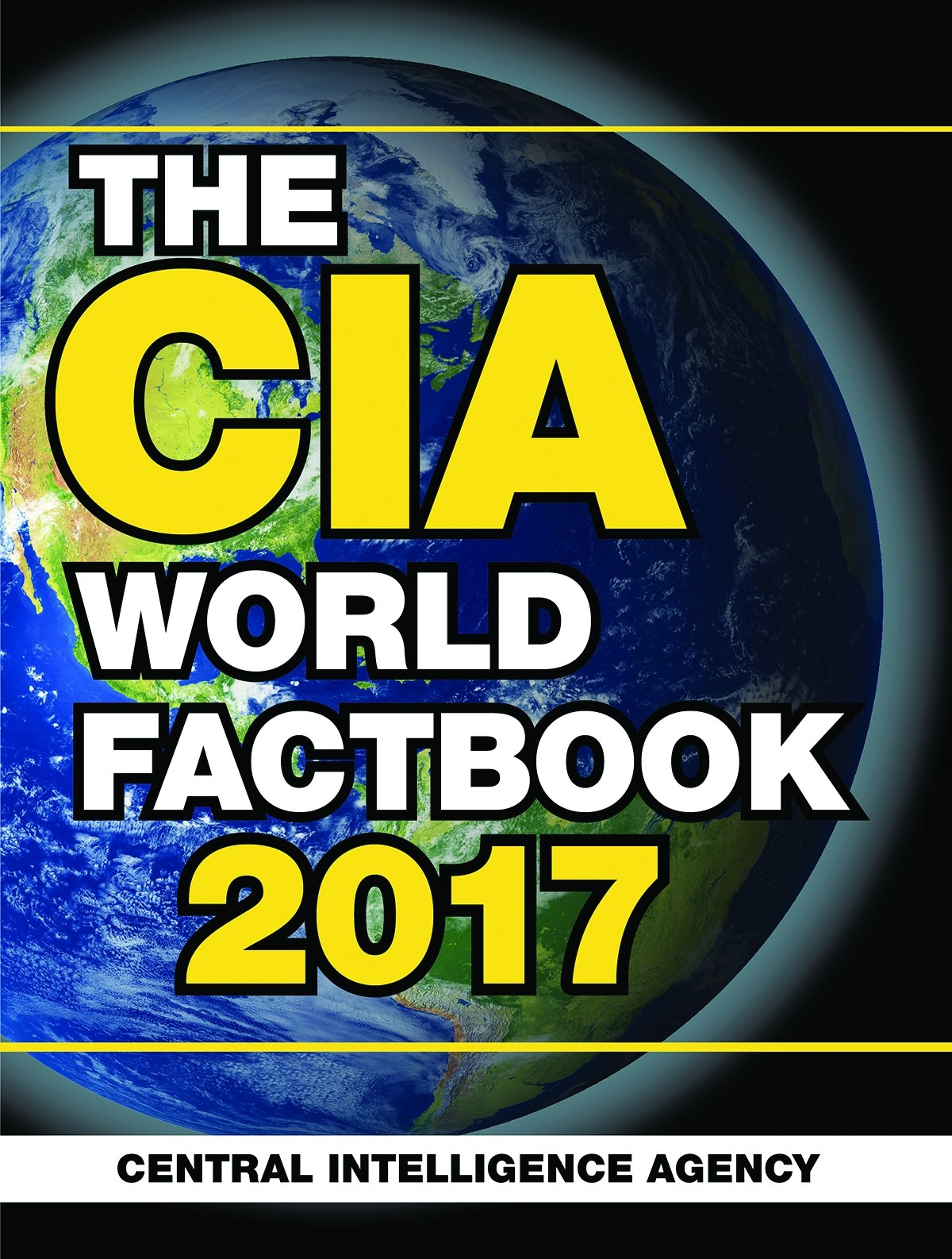 The CIA World Factbook 2017 Paperback – 8 Nov 2016 Central Intelligence Agency Skyhorse Publishing 1510712887 Current Affairs & Issues