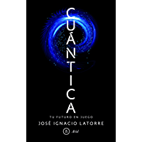 Cuántica: Tu futuro en juego (Spanish Edition)
