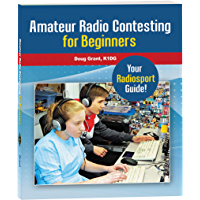 Amateur Radio Contesting for Beginners (English Edition)