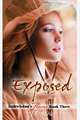 Exposed: Indecision's Flame: Book Three Kindle Edition