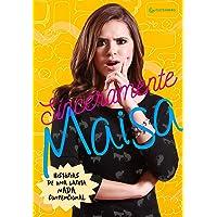 Sinceramente Maisa: Histórias de uma garota nada convencional