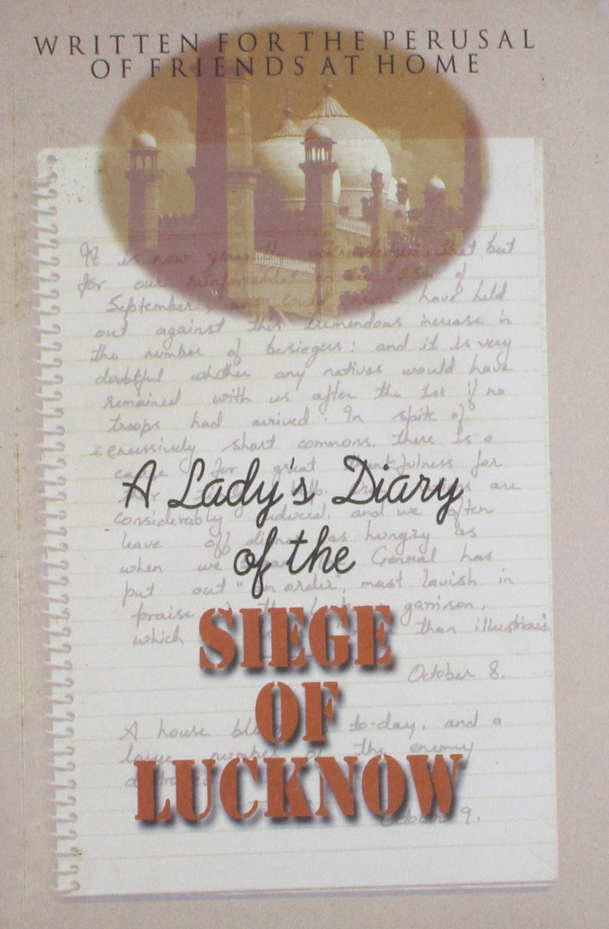 Read Online A Lady's Diary of the Siecge of Lucknow pdf