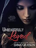 Unbeautifully Loved (Breathe Again Book 1)