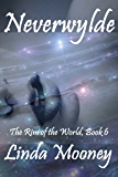 Neverwylde (The Rim of the World Book 6)