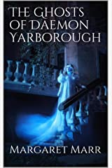 The Ghosts of Daemon Yarborough Kindle Edition