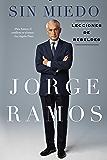 Sin Miedo: Lecciones de rebeldes (Spanish Edition)