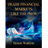 Trade Financial Markets Like The Pros