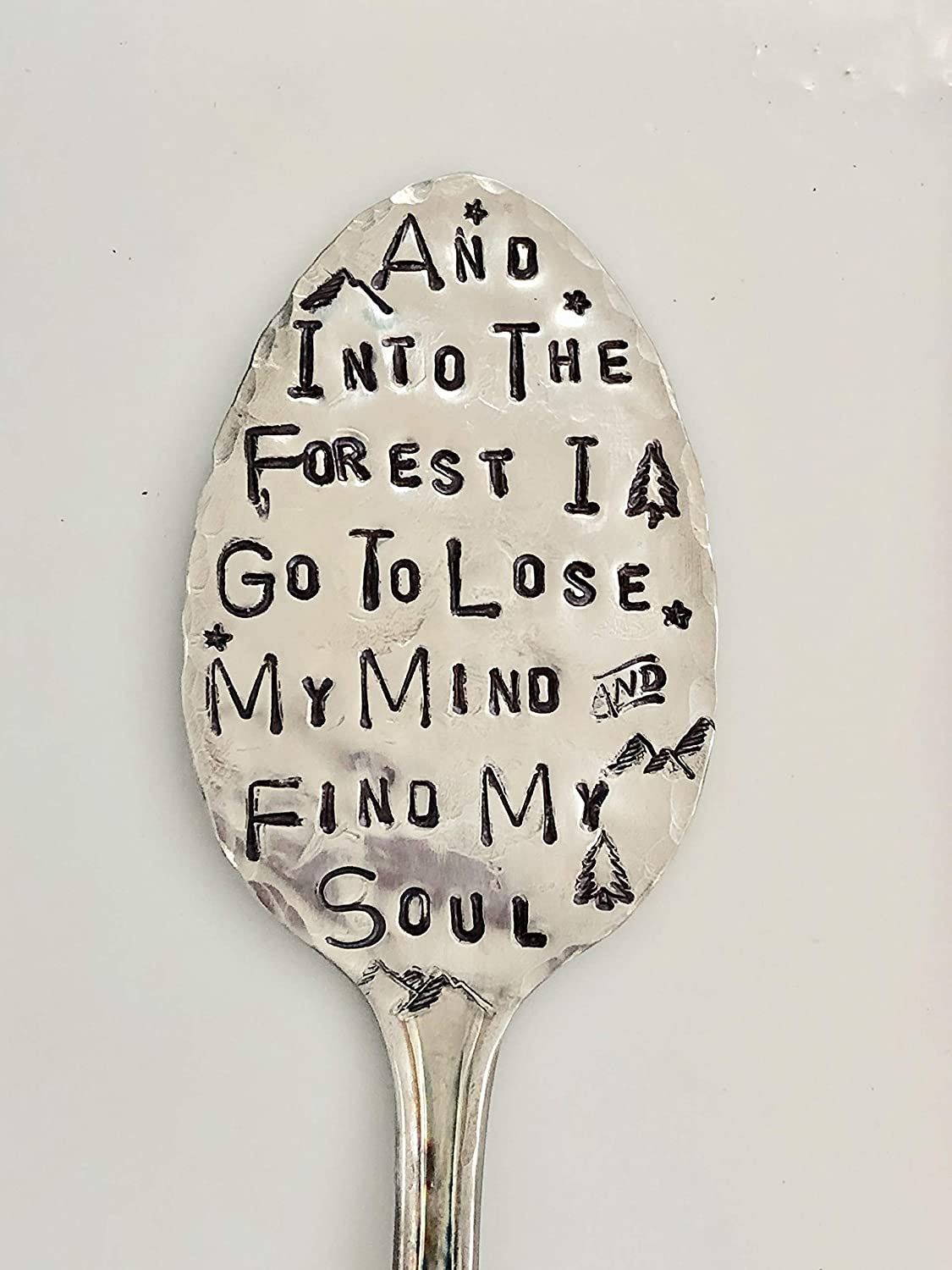 Garden Marker Spoon Herbs or Flowers hand stamped for Plants John Muir quote AND INTO THE FOREST I GO TO LOSE MY MIND AND FIND MY SOUL