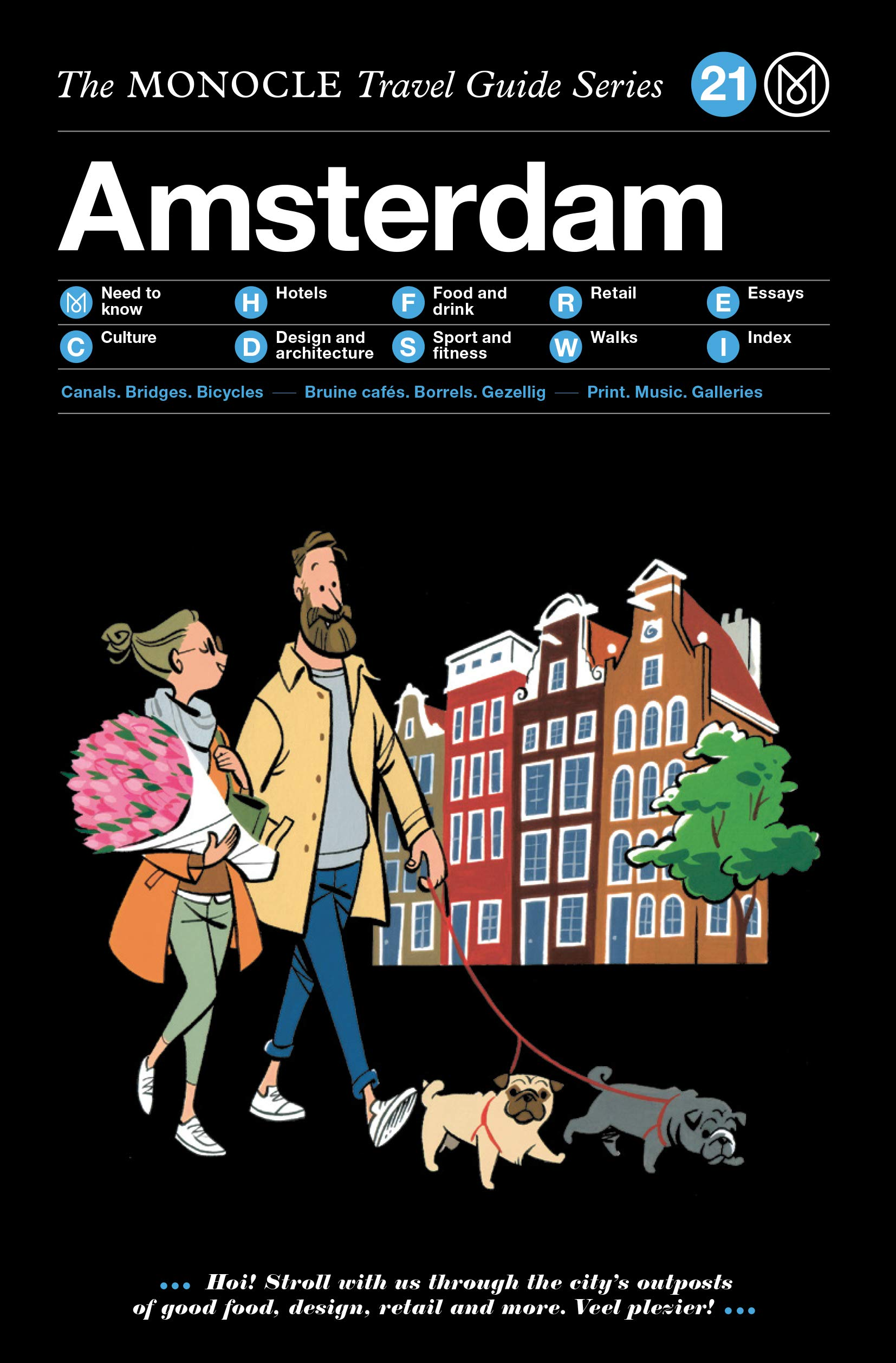 Amsterdam: Monocle Travel Guide