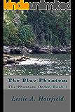 The Blue Phantom (The Phantom Order Book 1)