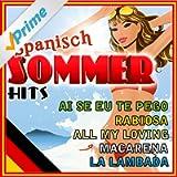 Spanisch Sommer Hits [Explicit]