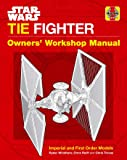 Star Wars: Tie Fighter: Owners' Workshop Manual (Haynes Manual)