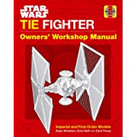 Star Wars Tie Fighter: Owners' Workshop Manual: Imperial and First Order Models