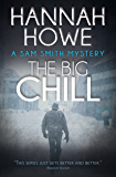 The Big Chill: A Sam Smith Mystery (The Sam Smith Mystery Series Book 3)