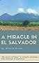 A miracle in El Salvador