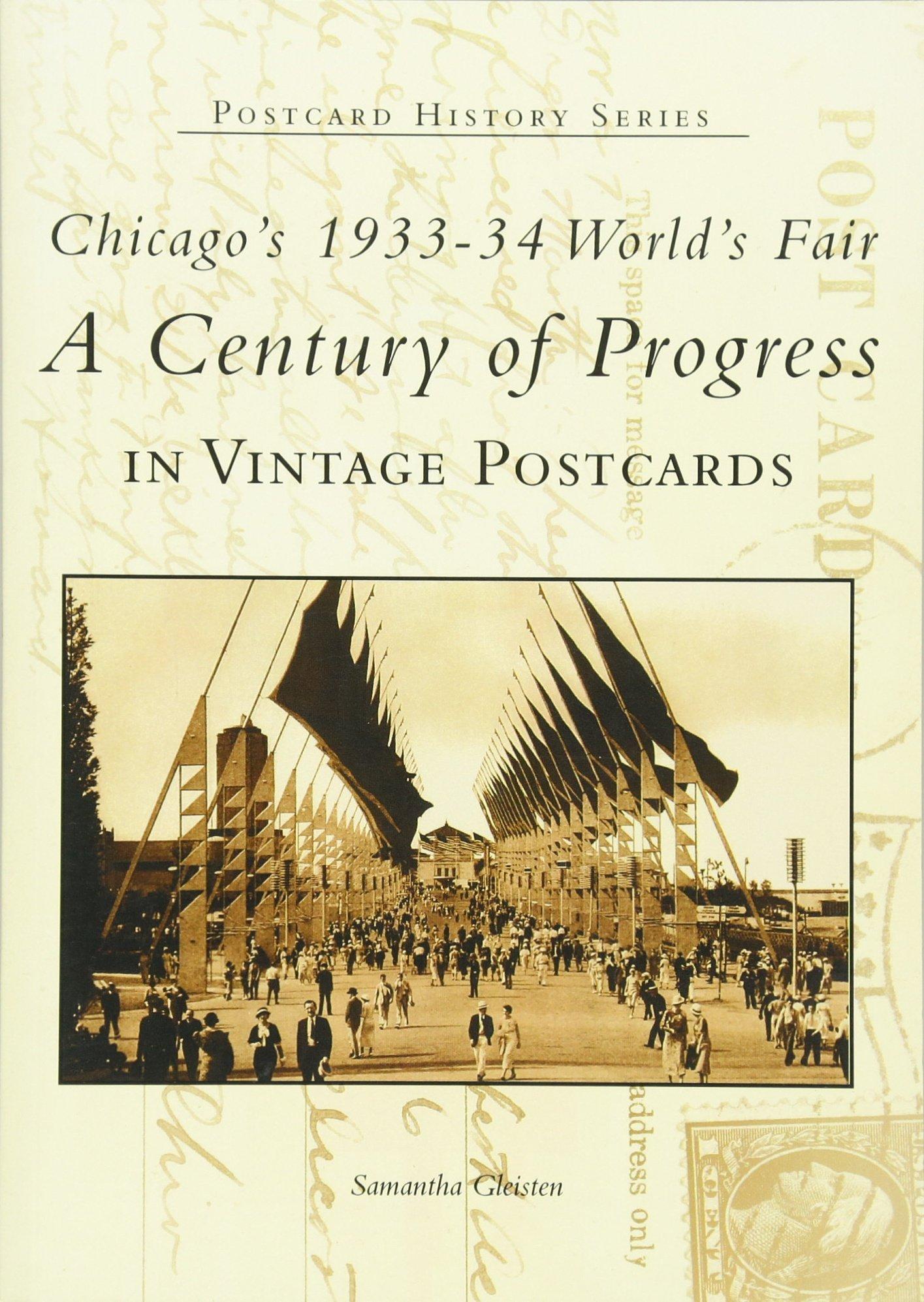 Chicago's 1933-34 World's Fair: A Century of Progress (IL) (Postcard History Series)