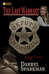 The Last Warrant Kindle Edition
