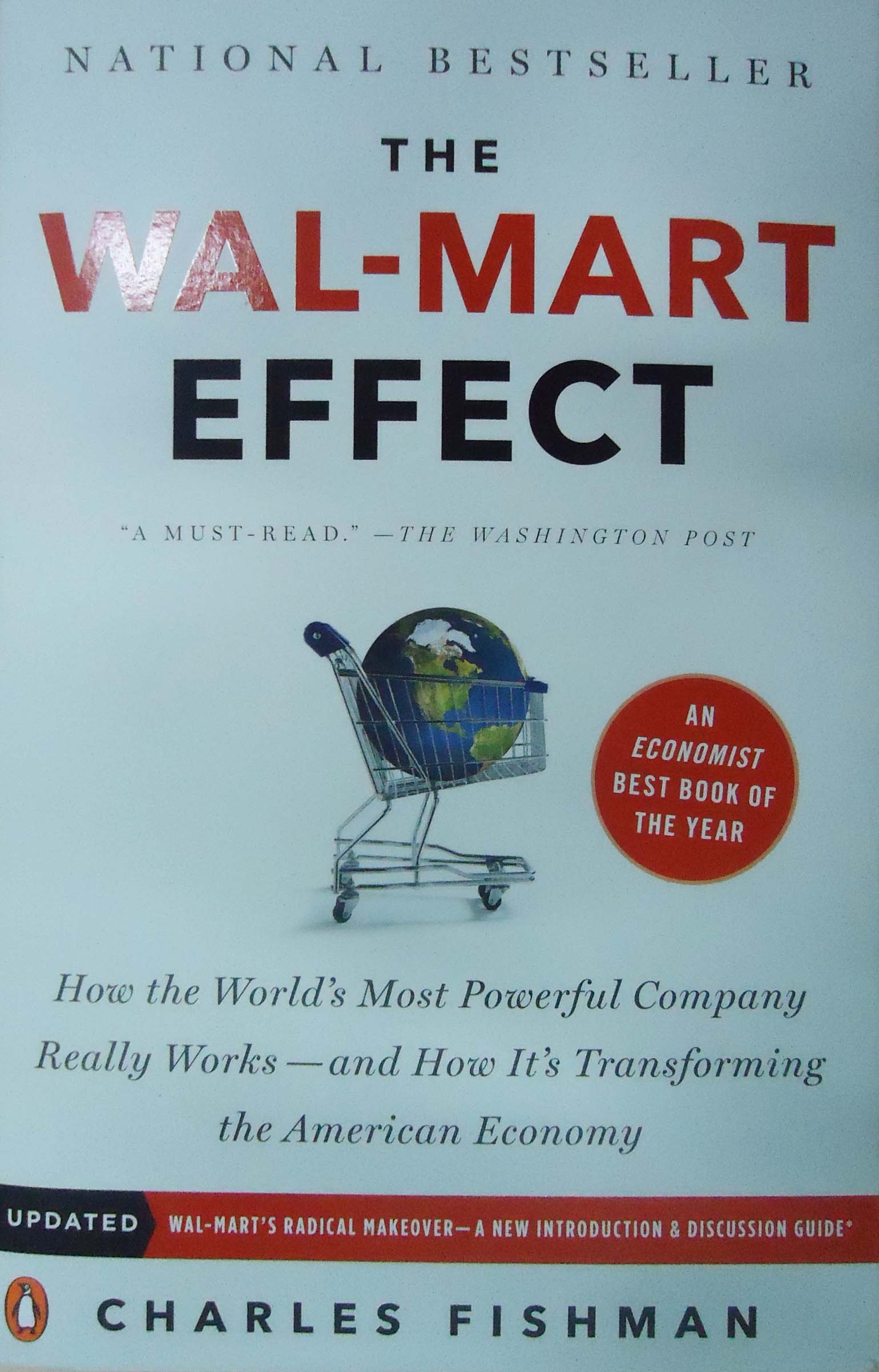 The wal mart effect how the worlds most powerful company really the wal mart effect how the worlds most powerful company really works and howits transforming the american economy charles fishman 8601400934623 fandeluxe Gallery