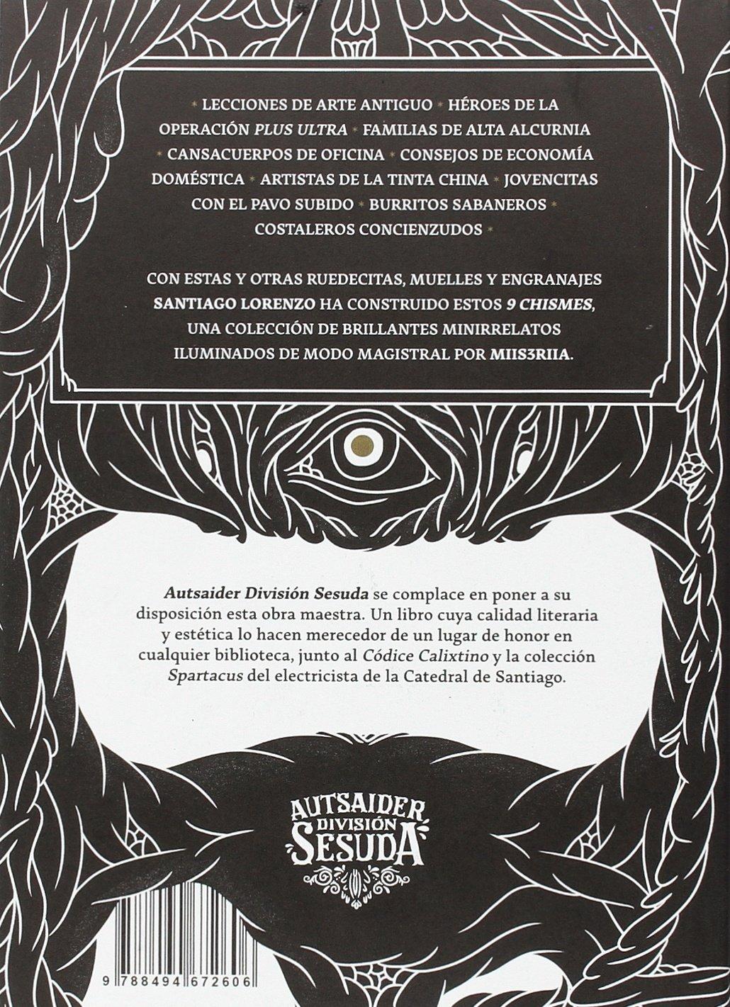 9 chismes (Autsaider División Sesuda): Amazon.es: Santiago Lorenzo ...