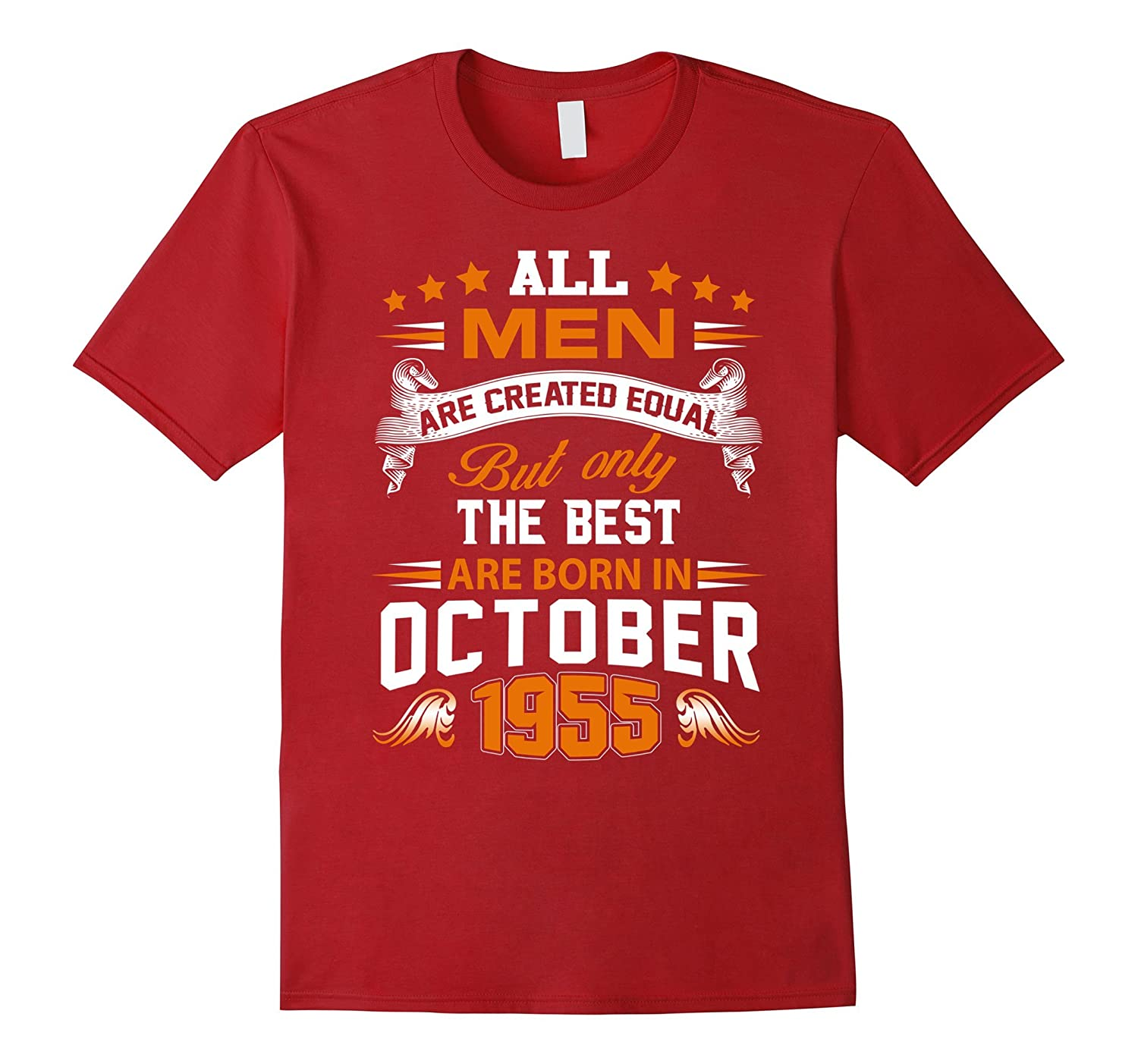 All Men Created Equal But The Best Born In October 1955-FL