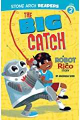 The Big Catch (Robot and Rico) Kindle Edition