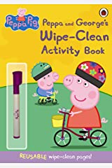 Peppa Pig: Peppa and George's Wipe-Clean Activity Book Paperback