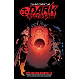 Tales from the DC Dark Multiverse (Tales from the Dark Multiverse (2019-))