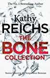 The Bone Collection: Four Novellas (Temperance Brennan Collection)