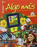 Espagnol Tle B1/B2 Algo mas : Programme 2011 (1CD audio)