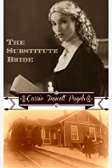 The Substitute Bride: A Novella Kindle Edition