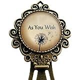"Princess Bride ""As you wish."" Bookmark"