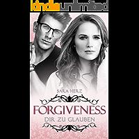 Forgiveness – Dir zu glauben (Frankfurt In Love 5)