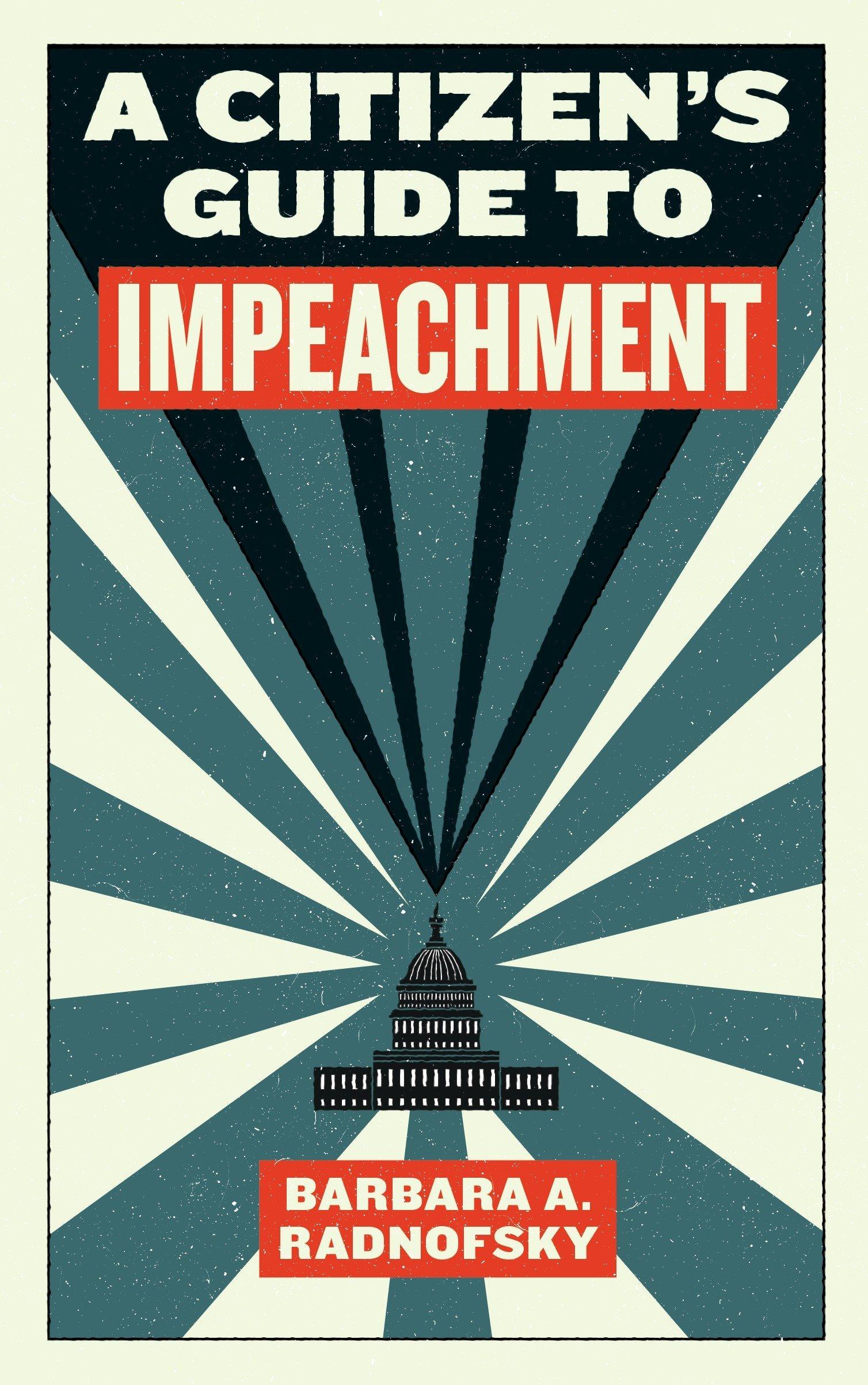 Read Online A Citizen's Guide to Impeachment ebook