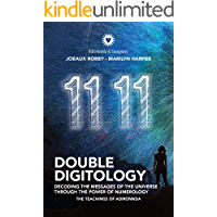 Double Digitology: Decoding the Messages of the Universe Through the Power of Numerology
