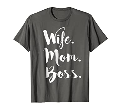 6ae61c5815c71 Wife Mom Boss, Wifey Shirt, Lady T-shirt Tee